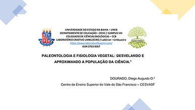 PALEONTOLOGIA E FISIOLOGIA VEGETAL: DESVELANDO E APROXIMANDO A POPULAÇÃO DA CIÊNCIA