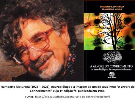 Crise sanitária, humana e ecológica. O que pensa o biólogo Humberto Maturana (1928-2021) [1].