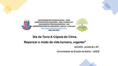 DIA DA TERRA & CÚPULA DO CLIMA:REPENSAR O MODO DE VIDA HUMANO, URGENTE!