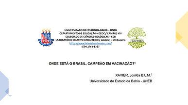 ONDE ESTÁ O BRASIL,CAMPEÃO EM VACINAÇÃO
