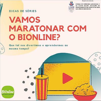 Nº2_BIONLINE_SUGESTÃO_DE_SÉRIES.PNG