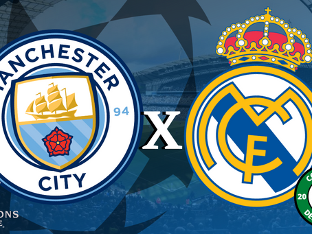 PRÉ JOGO: Man. City x Real Madrid