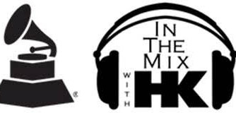 GRAMMY® WEEKEND ON IN THE MIX WITH HK™
