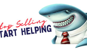 Stop selling and start helping