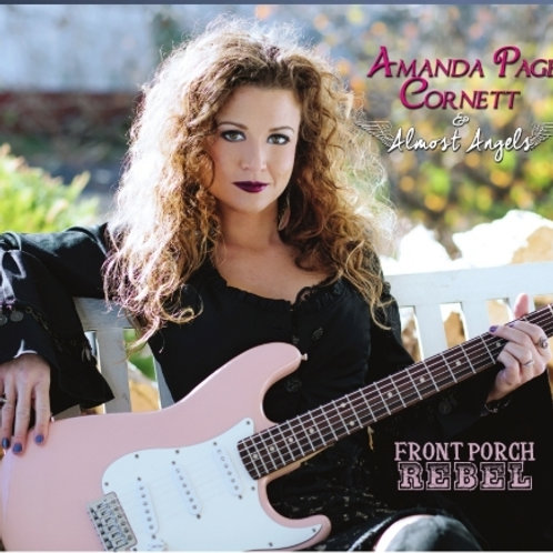 Front Porch Rebel by Amanda Page Cornett (physical cd)