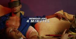 Monique Lawz - 4 Minutes