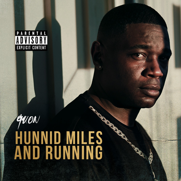 "Quon ""Hunnid Miles n Runnin"" Source Article"