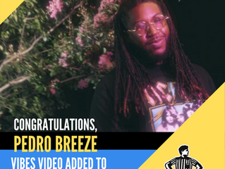 Pedro Breeze - Vibes Music Video added to Foot Locker for March