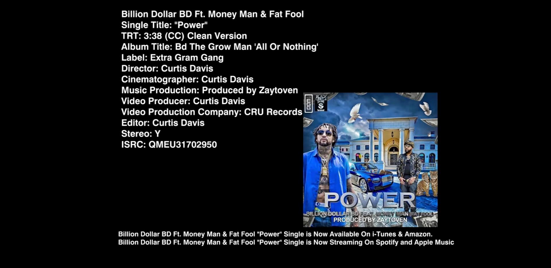 Billion Dollar BD Ft. Money Man - Power