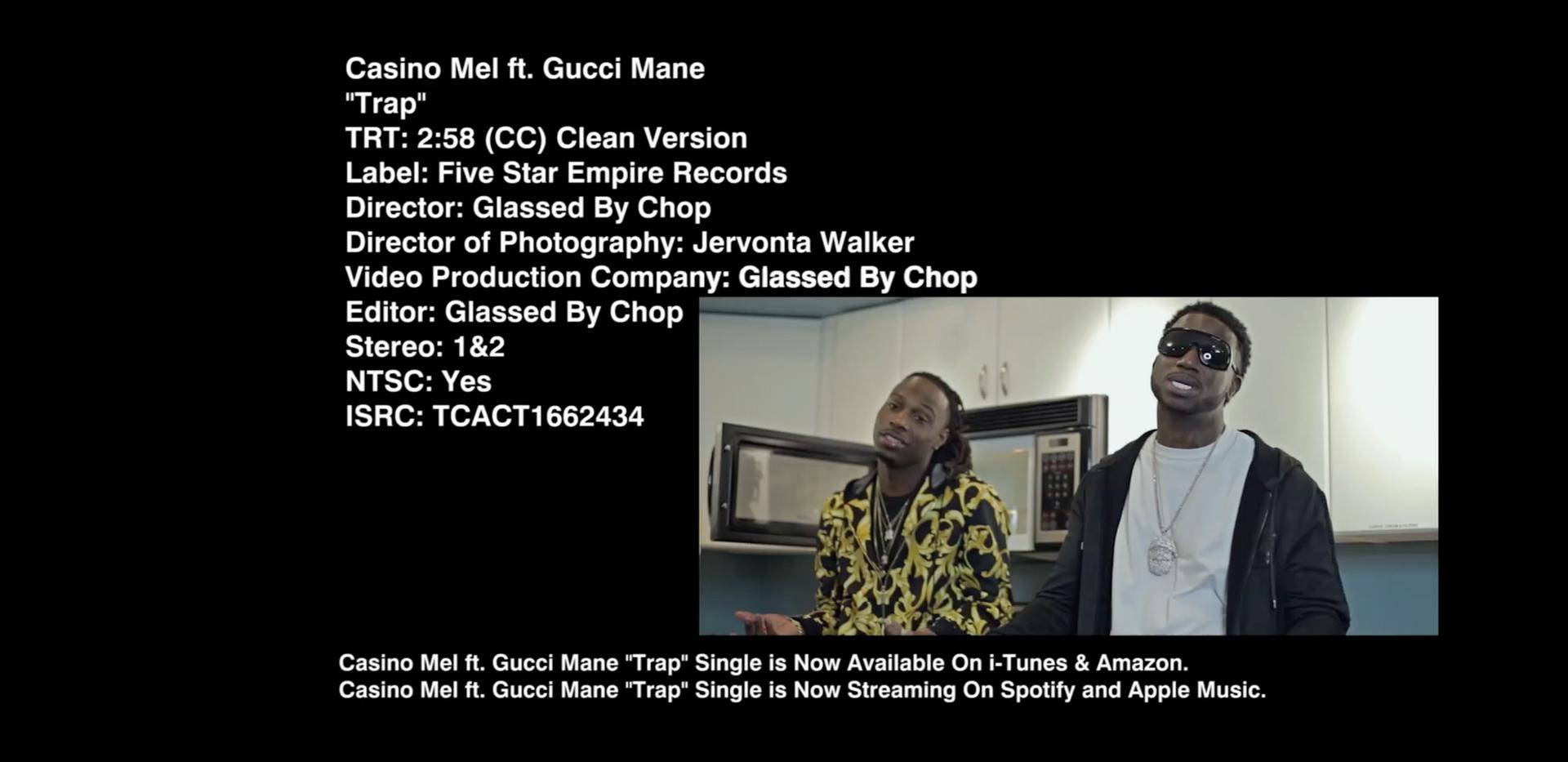 Casino Mel Ft. Gucci Mane Trap Chyron.pn