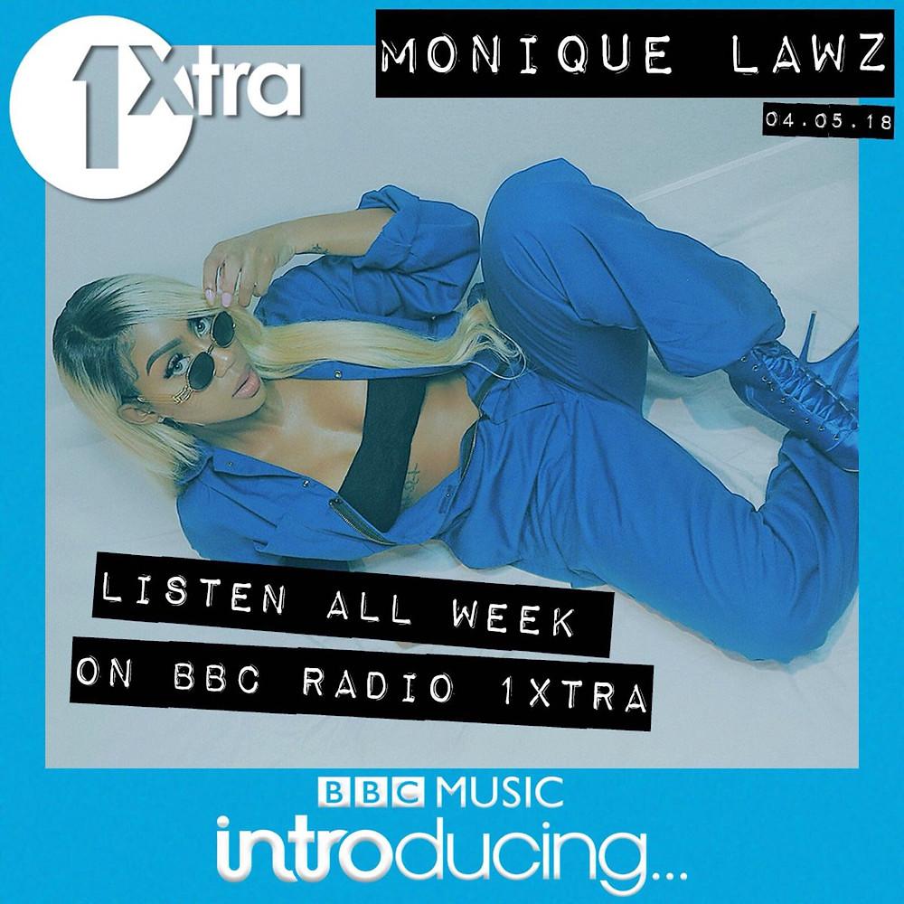 Monique Lawz 4 Minutes BBCintroducing 1Xtra