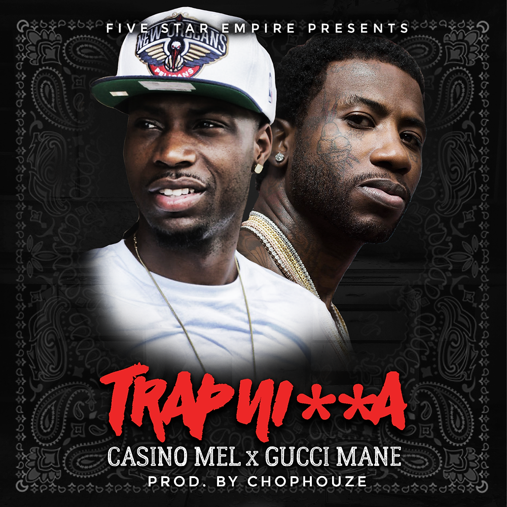 """Casino Mel ft. Gucci Mane """"Trap"""" single & video now airing in over 4,000 Gyms nationwide"""