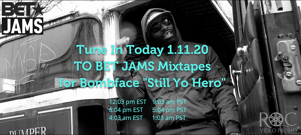 Bombface Still Yo Hero Bet Jams Mixtape @rocvideopromo