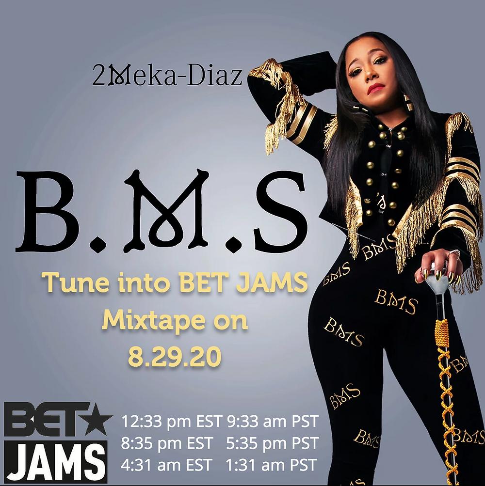 2Meka Diaz - B.M.S. BET Jams