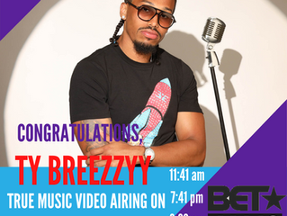 Ty Breezzyy - True Video Gets more support @BETJams
