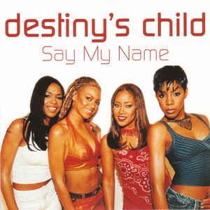 Say My Name, Say MyName