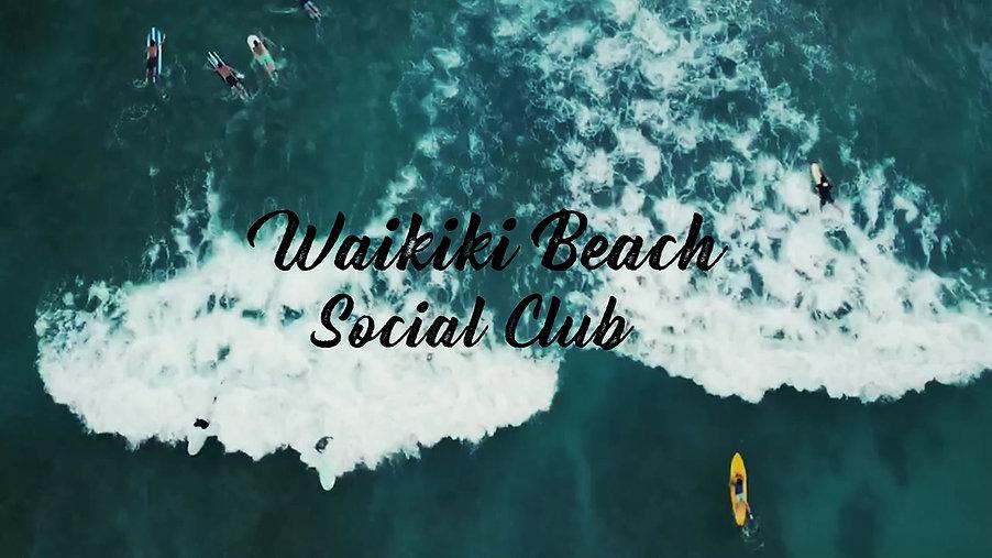 WAIKIKI BEACH SOCIAL CLUB Trailer ハワイを体験するオンライン・コミュニティ