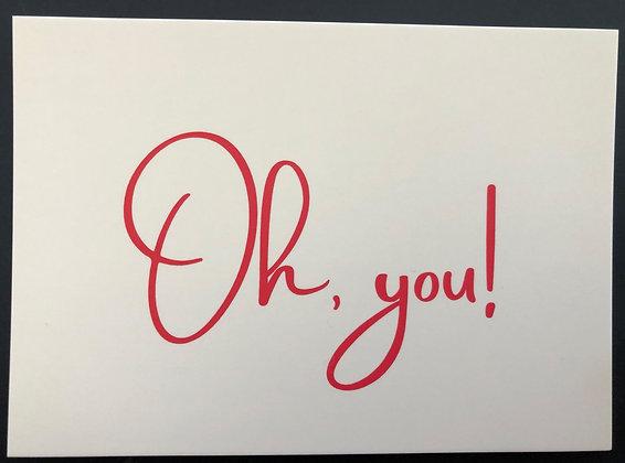 Oh you - Postkarte