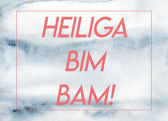 HEILIGA BIM BAM - Postkarte