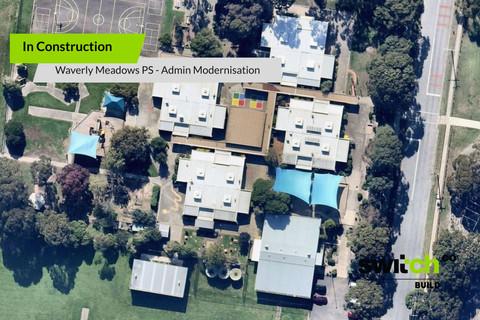 Waverly Meadows PS - Admin Modernisation