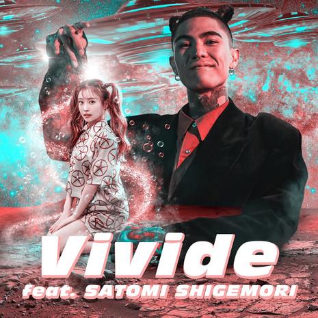 Vivide feat. SATOMI SHIGEMORI (重盛さと美)
