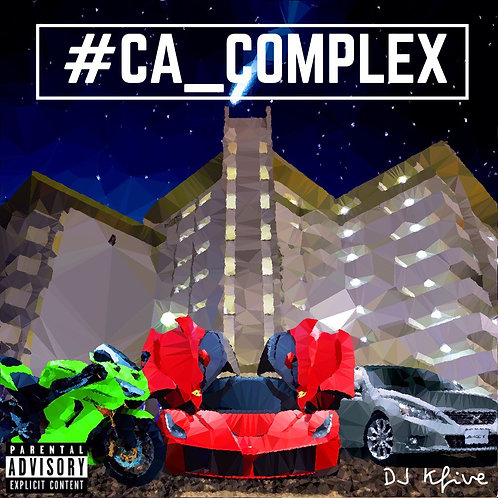 #CA_COMPLEX MIXED BY DJ Kfive from Make Sum