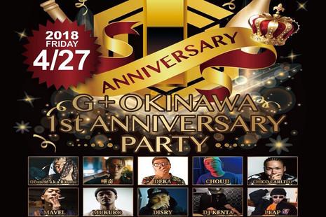 G+OKINAWA 1st ANNIVPARTY 4.27.Fri