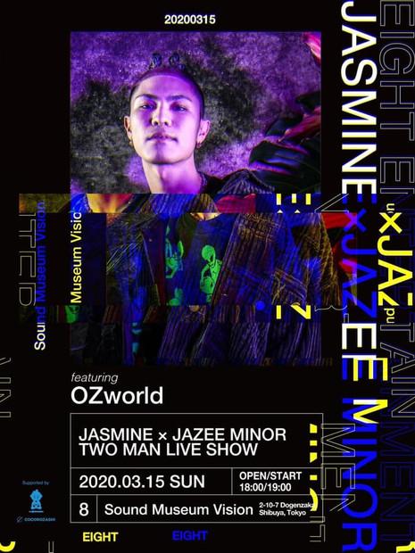 2020.03.15(SUN) JASMINE×JAZEE MINOR TWO MAN LIVE @Sound Museum Vision Tokyo