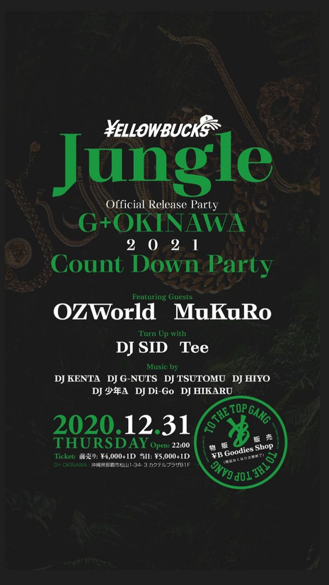 2020.12.31 ¥ELLOW BUCKS Jungke Official Release Party @G+OKINAWA