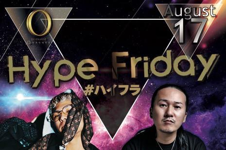 2018.08.17(FRI) Hype Friday @CLUB O NAGOYA
