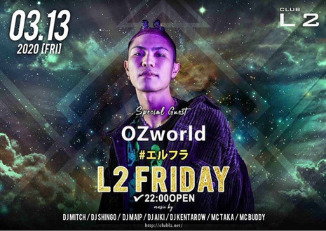 2020.03.13(FRI) L2 FRIDAY @CLUB L2 HIROSHIMA