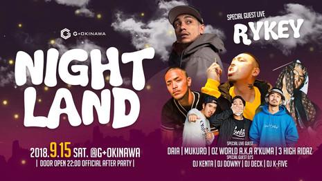 2018.09.15(SAT)NIGHT LAND  @G +OKINAWA