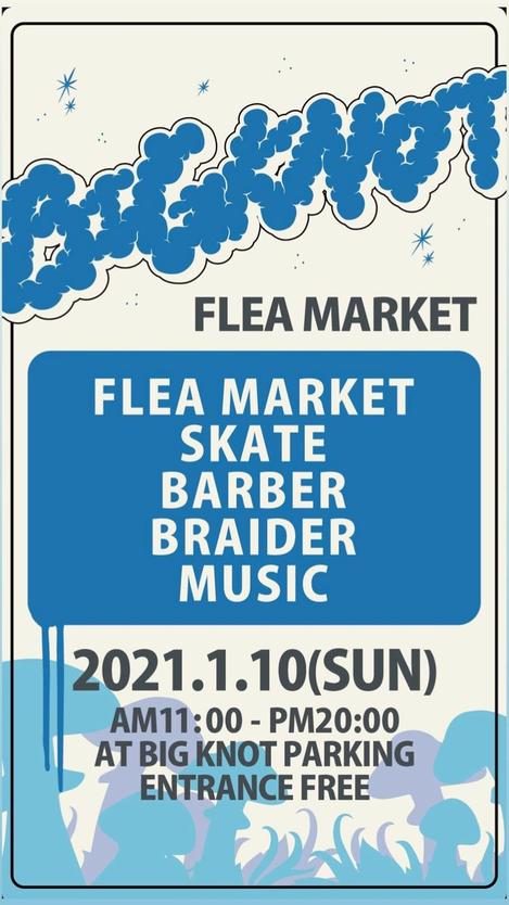 BIGKNOT FLEA MARKET 2021.01.10(SUN)
