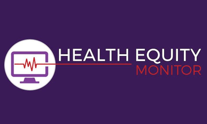 WWW.HEALTHEQUITYMONITOR.COM