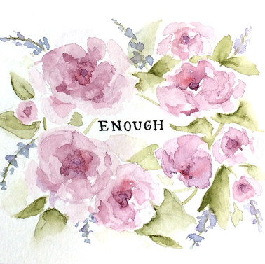 Enough I