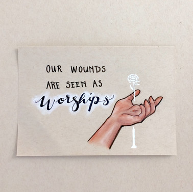 Wounds Are Worships I