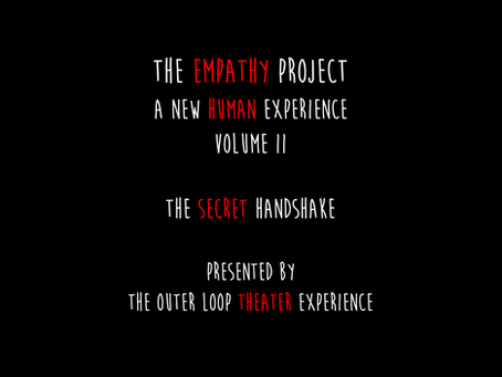 The Outer Loop Announces The Empathy Project | Volume II
