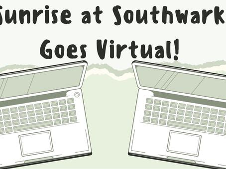 Sunrise @ Southwark - IMPORTANT PROGRAM UPDATE!