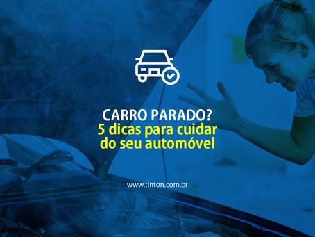 Carro parado: 5 dicas para cuidar do seu veículo.