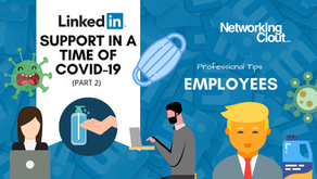 LinkedIn Support In The Time Of COVID-19 (Part 2)