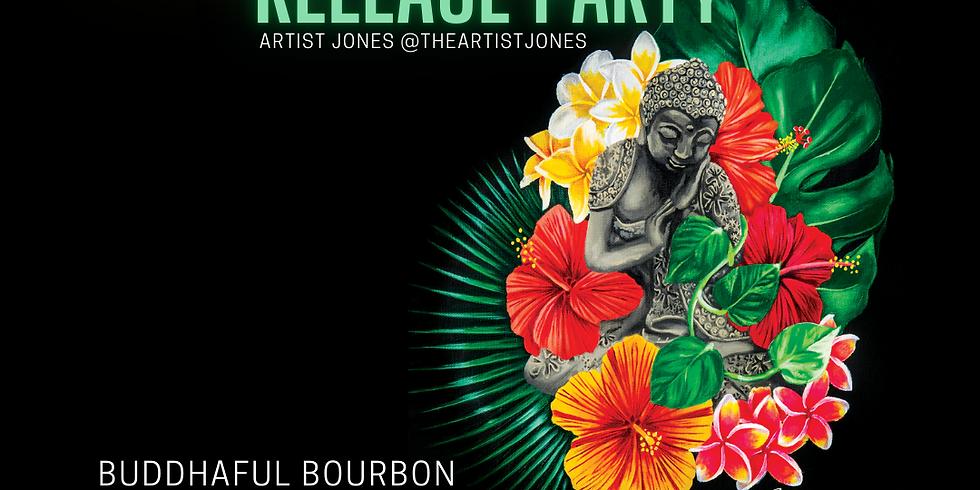 Buddhaful Bourbon Dark Door Spirits/Artist Jones Bottle Release Party