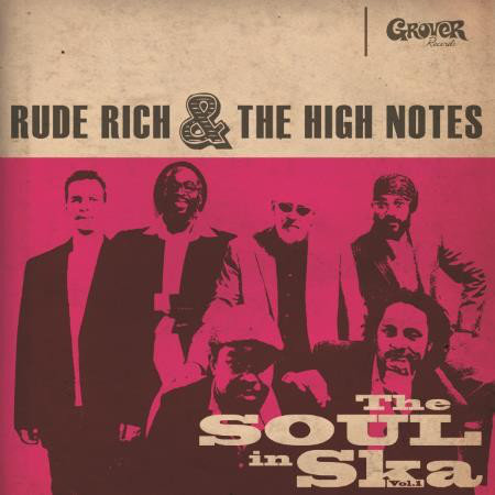 RUDE RICH & THE HIGH NOTES - The Soul in Ska CD