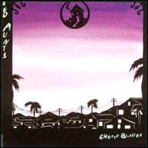RED AUNTS - Ghetto Blaster LP