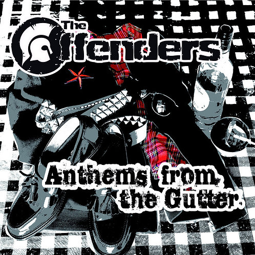 THE OFFENDERS - Anthems from the gutter CD