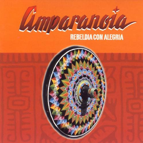 AMPARANOIA - Rebeldia con Alegria CD