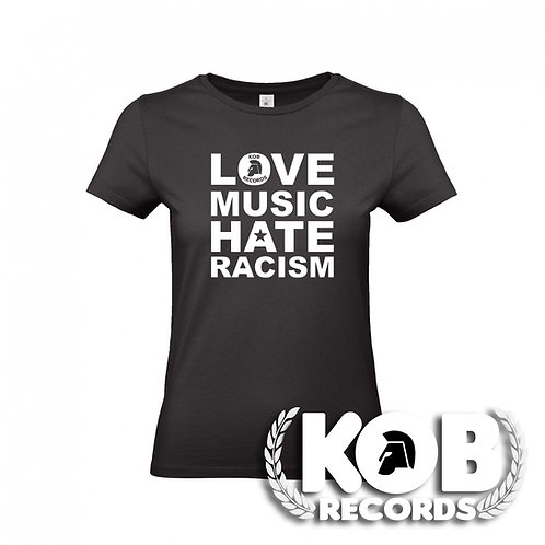 LOVE MUSIC, HATE RACISM T-GIRL