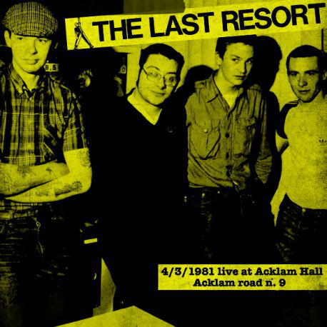 LAST RESORT (THE) - 4/3/1981 Live Acklam Hall LP