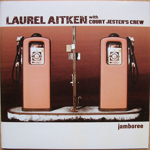LAUREL AITKEN with COURT JESTER CREW - Jamboree LP
