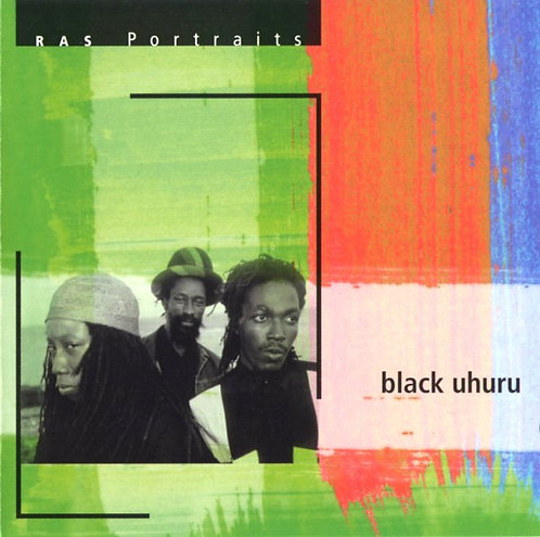 BLACK UHURU - Ras Portraits CD