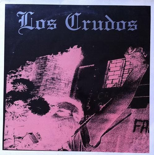 LOS CRUDOS - 1991-1995 Los Primeros Gritos LP